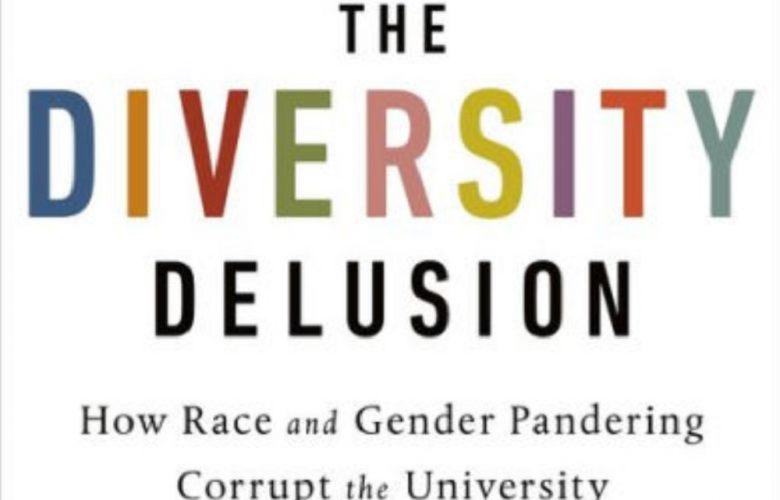 How Academia's Unhealthy Obsession With Diversity Creates Social Unrest